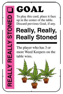 Goal: Really Really Really Stoned